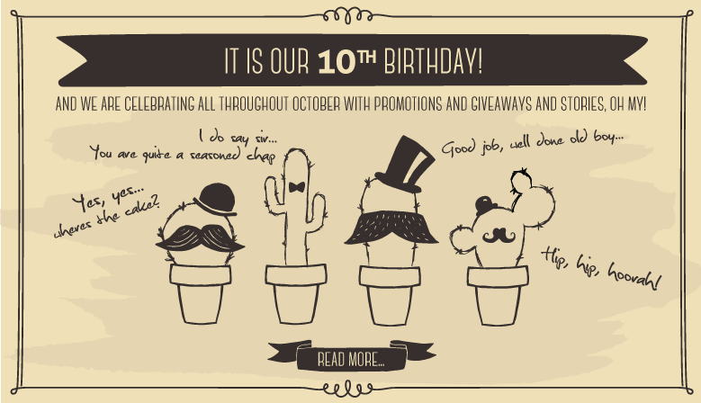 It's our 10th Birthday!